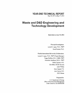 Waste and D&D Engineering and Technology Development, Year End Technical Report, Applied Research Center, Florida International University, 2012