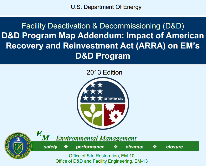 D&D Program Map – U.S. Department of Energy Facility Deactivation & Decommissioning (D&D) Executive Overview, 2011 Edition